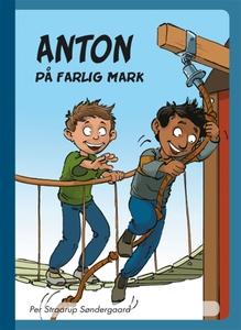 Anton på farlig mark (e-bok) av Per Straarup Sø