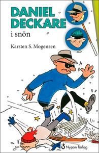 Daniel Deckare i snön (e-bok) av Karsten S. Mog