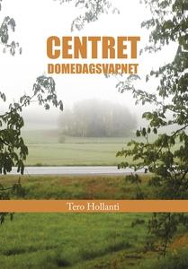 Centret Domedagsvapnet (e-bok) av Tero Hollanti