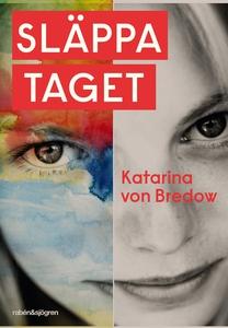 Släppa taget (e-bok) av Katarina von Bredow
