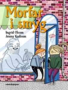 Morfar i smyg (e-bok) av Ingrid Olsson