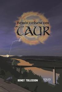 Berättelsen om Taur (ljudbok) av Bengt Tollesso