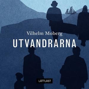 Utvandrarna / Lättläst (ljudbok) av Vilhelm Mob