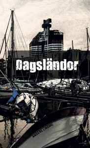 Dagsländor (e-bok) av Anders Lindahl