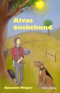 Alvas önskehund (e-bok) av Susanne Pelger