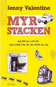 Myrstacken (e-bok) av Jenny Valentine
