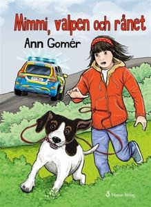 Mimmi, valpen och rånet (e-bok) av Ann Gomér
