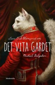 Om Det vita gardet av Michail Bulgakov (e-bok)
