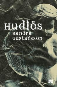 Hudlös (e-bok) av Sandra Gustafsson