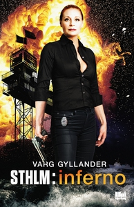 STHLM - Inferno (e-bok) av Varg Gyllander