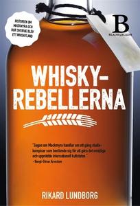 Whiskyrebellerna (e-bok) av Rikard Lundborg