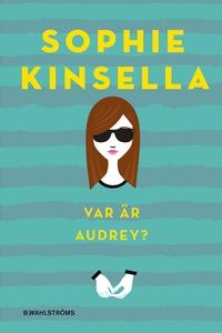 Var är Audrey? (e-bok) av Sophie Kinsella