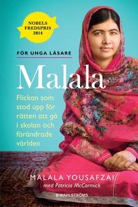 Malala - Flickan som stod upp för rätten att gå
