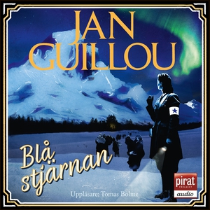 Blå stjärnan (ljudbok) av Jan Guillou