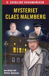 Mysteriet Claes Malmberg (e-bok) av Claes Malmb