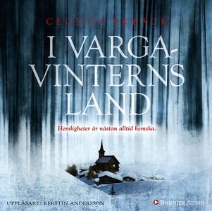 I vargavinterns land (ljudbok) av Cecilia Ekbäc