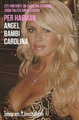 Angel Bambi Carolina – Ett porträtt av Carolina Gynning, 2000-talets Anita Ekberg
