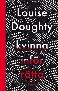 Kvinna inför rätta (e-bok) av Louise Doughty
