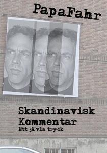 Skandinavisk Kommentar - ett jävla tryck (e-bok