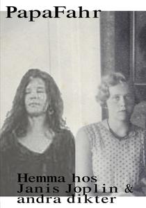 Hemma hos Janis Joplin & andra dikter (e-bok) a