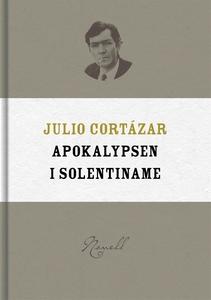 Apokalypsen i Solentiname (e-bok) av Julio Cort