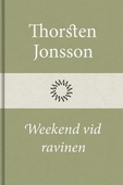 Weekend vid ravinen