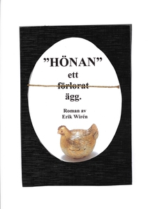 Hönan - ett (förlorat) ägg (e-bok) av Erik Wiré