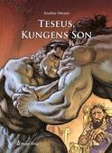 Teseus, kungens son