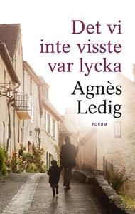 Det vi inte visste var lycka (e-bok) av Agnès L