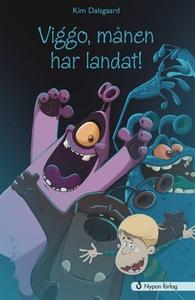 Viggo, månen har landat! (e-bok) av Kim Dalsgaa