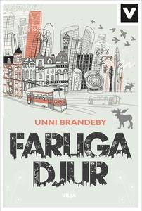 Farliga djur (e-bok) av Unni Brandeby