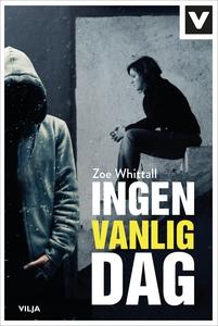 Ingen vanlig dag (e-bok) av Zoe Whittall