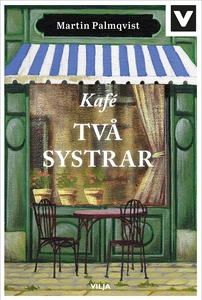 Kafé Två systrar (e-bok) av Martin Palmqvist