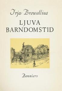 Ljuva barndomstid (e-bok) av Irja Browallius