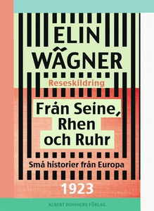 Från Seine, Rhen och Ruhr : Små historier från