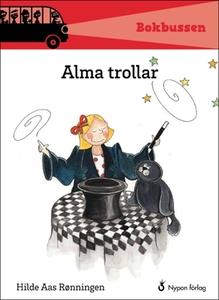 Alma trollar (e-bok) av Hilde Aas Rønningen