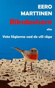 Riksdevisorn: Vete fåglarna vad de vill säga (e