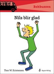 Nils blir glad (e-bok) av Thor W. Kristensen