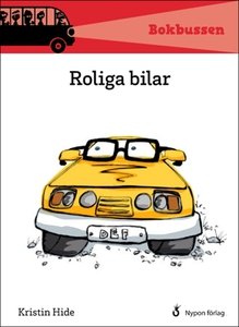 Roliga bilar (e-bok) av Kristin Hide