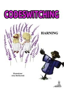 Codeswitching (e-bok) av Boel Harning