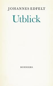 Utblick (e-bok) av Johannes Edfelt