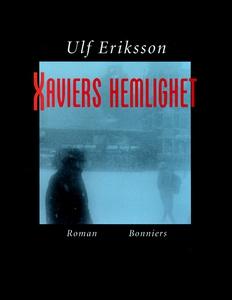 Xaviers hemlighet (e-bok) av Ulf Eriksson