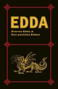 Edda: Snorres Edda & Den poetiska Eddan (e-bok)