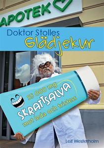 Doktor Stolles glädjekur (e-bok) av Leif Wester