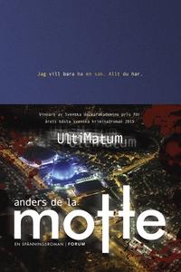 UltiMatum (e-bok) av Anders De la Motte, Anders