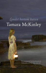 Landet bortom haven (e-bok) av Tamara McKinley