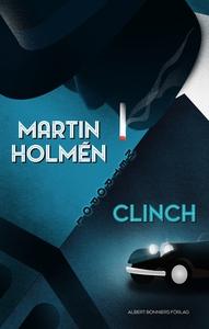 Clinch (e-bok) av Martin Holmén