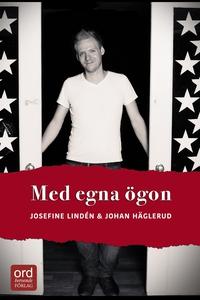 Med egna ögon (e-bok) av Josefine Lindén, Johan