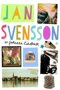 Jan Svensson (e-bok) av Johanna Lindbäck