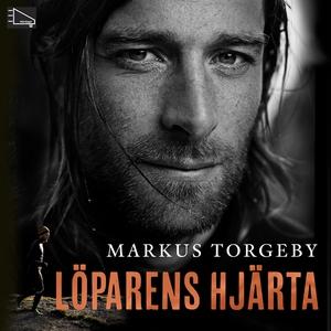 Löparens hjärta (ljudbok) av Markus Torgeby